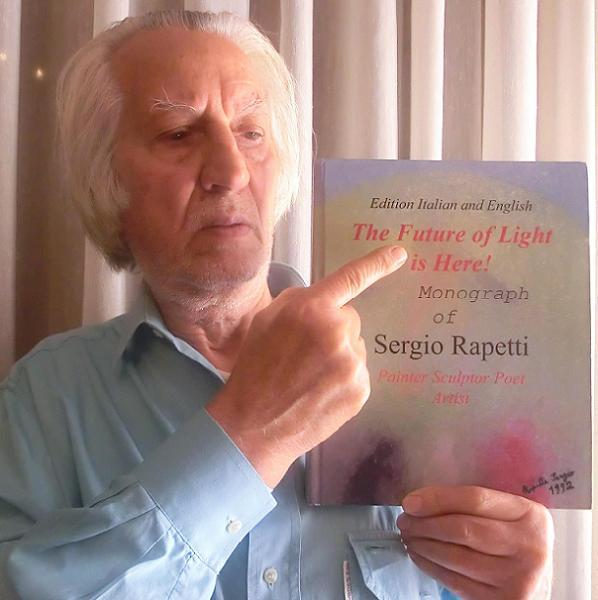 Maestro  Sergio   Rapetti  Pittore olio su tela , Scultore, anche un poco Poeta e Filosofo